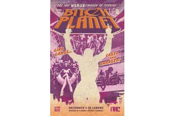 Bitch Planet Volume 1 - Extraordinary Machine