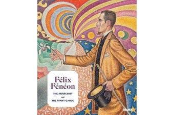Felix Feneon (1861-1944)