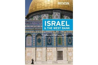 Moon Israel & the West Bank (Second Edition) - Including Petra