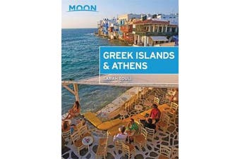 Moon Greek Islands & Athens (First Edition) - Hidden Beaches, Scenic Hikes, Seaside Villages