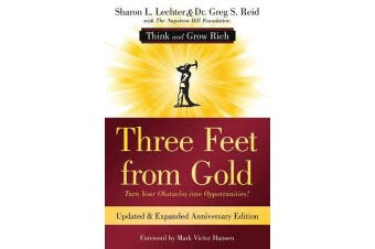 Three Feet from Gold - Turn Your Obstacles Into Opportunities! (Think and Grow Rich)