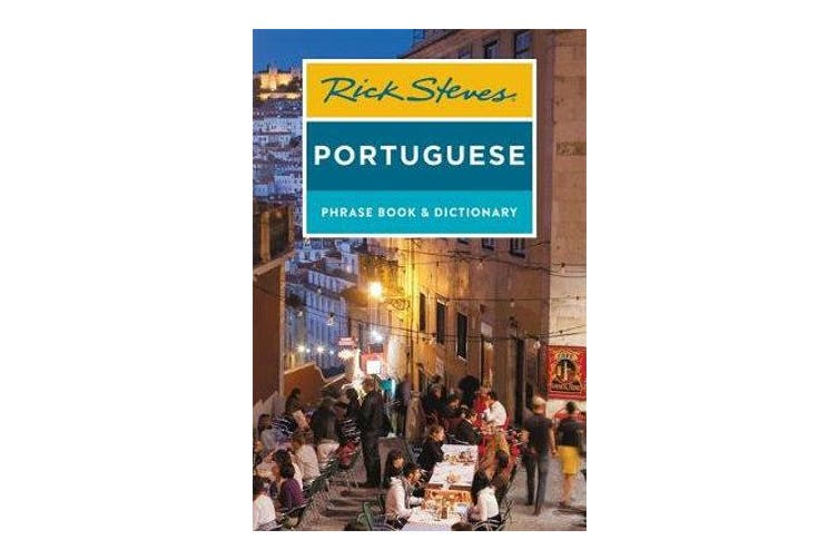 Rick Steves Portuguese Phrase Book and Dictionary (Third Edition)