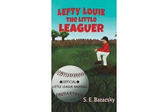 Lefty Louie the Little Leaguer