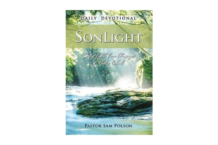SonLight - Daily Light from the Pages of God 's Word