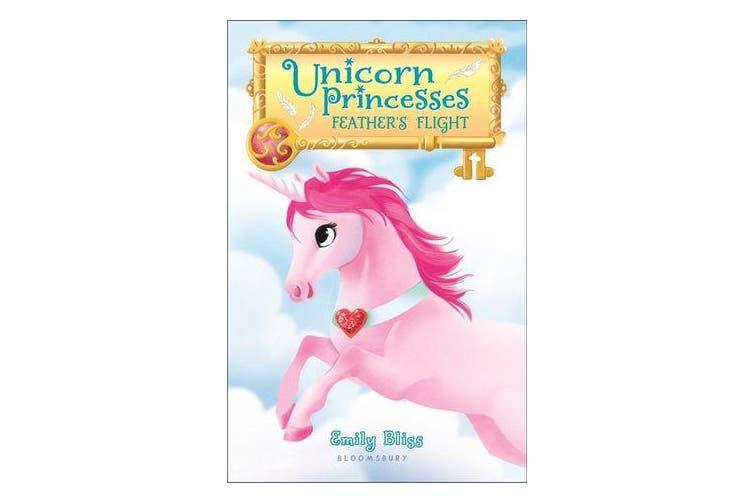 Unicorn Princesses - Feather's Flight