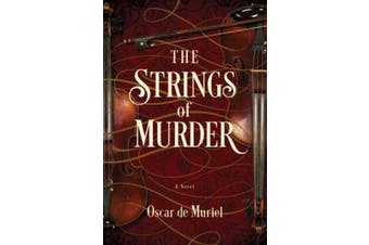 The Strings of Murder - A Novel