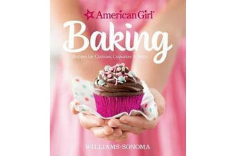 American Girl Baking - Recipes for Cookies, Cupcakes & More
