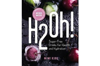 H2Oh! - Infused Waters for Health and Hydration