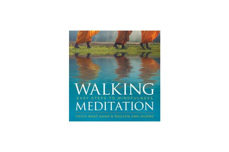 Walking Meditation - Easy Steps to Mindfulness