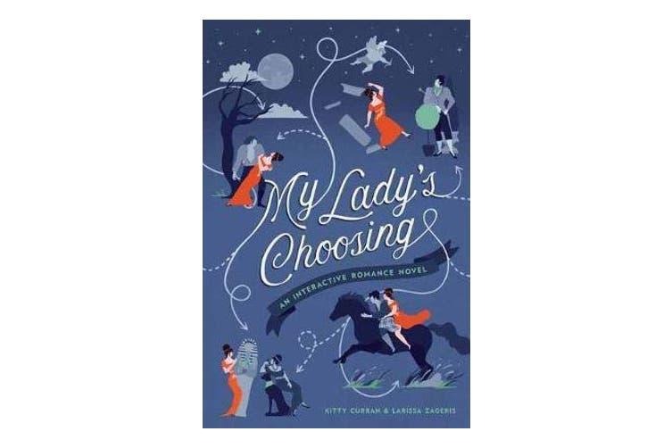 My Lady's Choosing - An Interactive Romance Novel