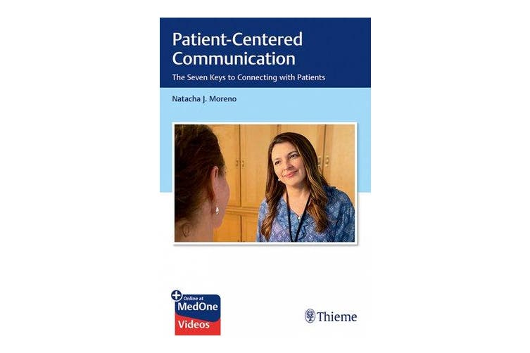 Patient-Centered Communication - The Seven Keys to Connecting with Patients