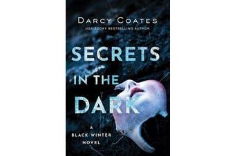 Secrets in the Dark - A Black Winter Novel