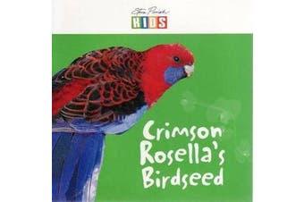 Crimson Rosella's Birdseed