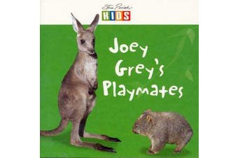 Joey's Grey Playmates
