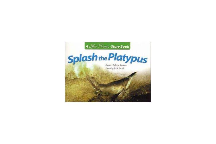 Splash the Platypus