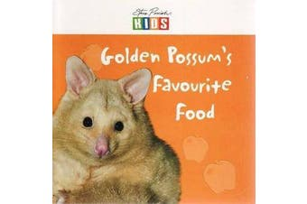 Golden Possum's Favourite Food