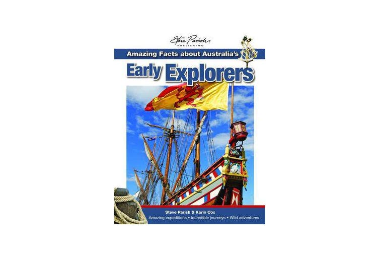 Amazing Facts About Autralia's Early Explorers