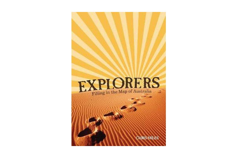 Explorers - Filling in the Map of Australia