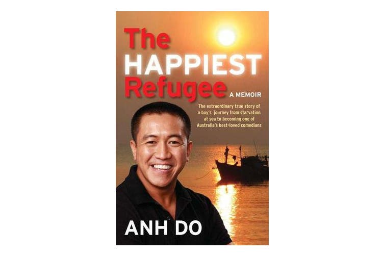 The Happiest Refugee - My Journey from Tragedy to Comedy