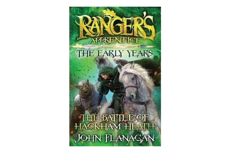 Ranger's Apprentice The Early Years 2 - The Battle of HackhamHeath