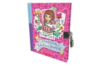 Ella Diaries - The Fantabulously Fabulous Journal