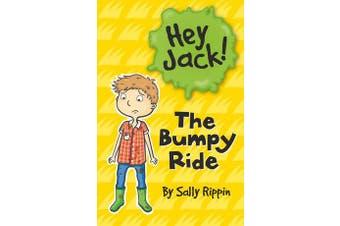 The Bumpy Ride