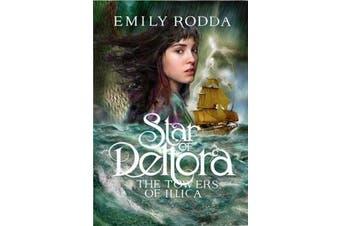 Star of Deltora #3 - Towers of Illica