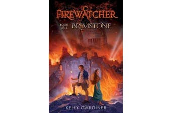 Fire Watcher #1 - Brimstone