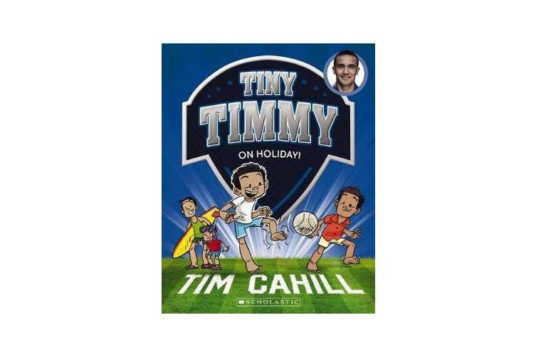 Tiny Timmy #8 - On Holiday!