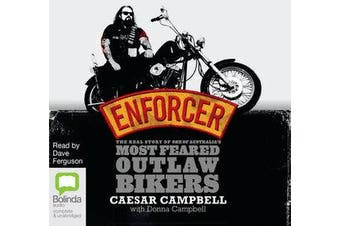 Enforcer - The Real Story of one of Australia's Most Feared Outlaw Bikers