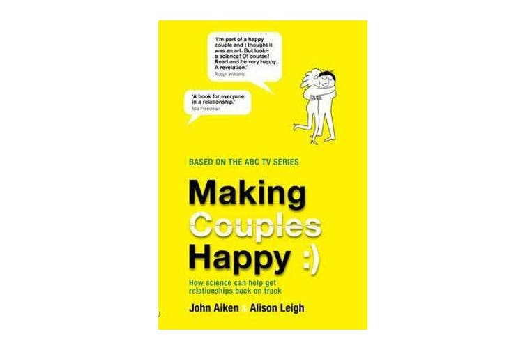 Making Couples Happy - How Science Can Help Get Relationships Back on Track