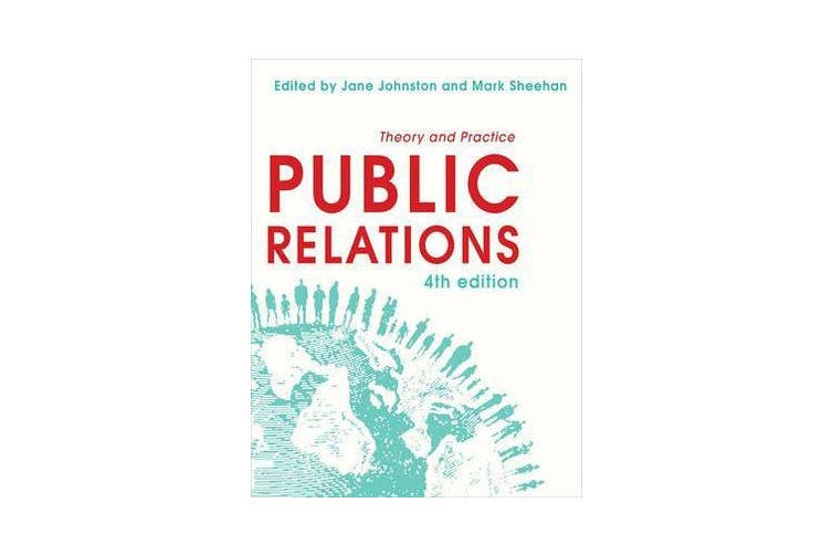 Public Relations - Theory and Practice