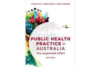 Public Health Practice in Australia - The organised effort