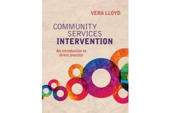 Community Services Intervention - An introduction to direct practice