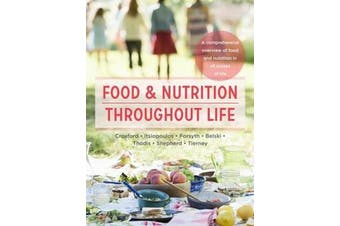 Food and Nutrition Throughout Life - A comprehensive overview of food and nutrition in all stages of life