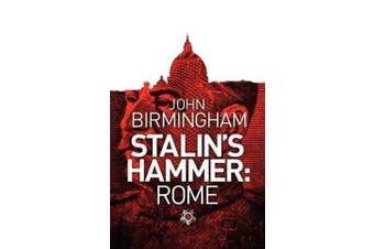 Stalin's Hammer - Rome