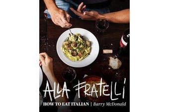 Alla Fratelli - How to Eat Italian