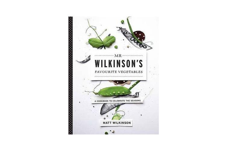 Mr Wilkinson's Favourite Vegetables (Paperback)