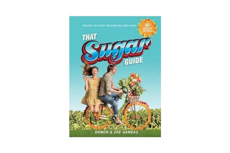 That Sugar Guide