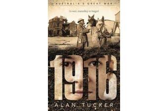 Australia's Great War - 1916