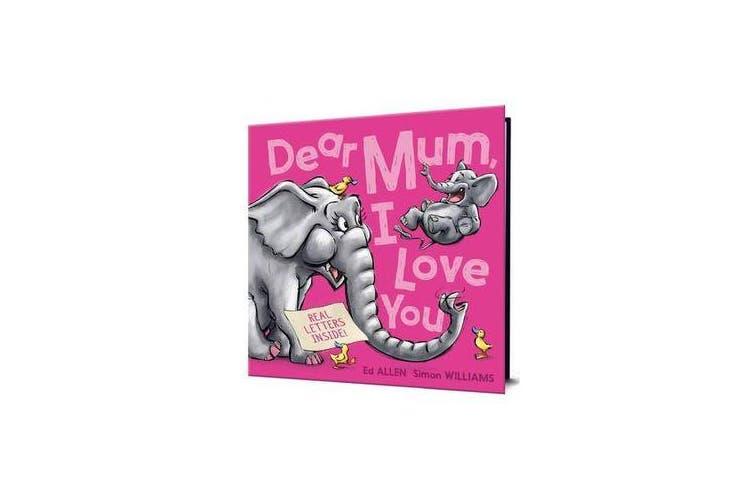 Dear Mum, I Love You