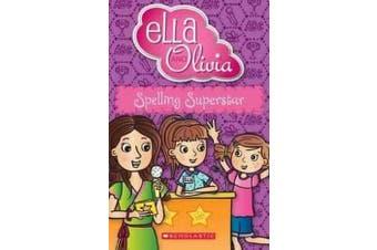 Ella and Olivia - #14 Spelling Superstar