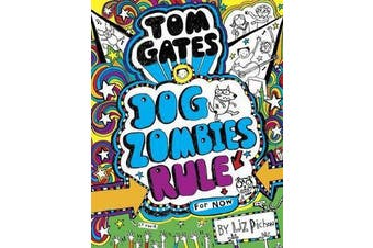 Tom Gates - #11 Dog Zombies Rule (For Now)