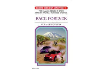 Choose your own Adventure - #7 Race Forever