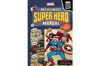 Marvel - My Ultimate Super Hero Manual