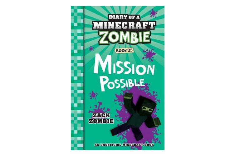 Diary of a Minecraft Zombie #25 - Mission Possible