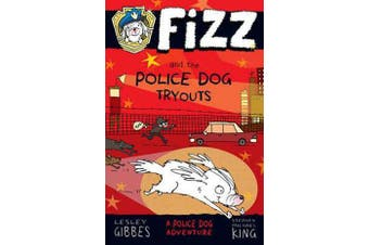 Fizz and the Police Dog Tryouts - Fizz 1