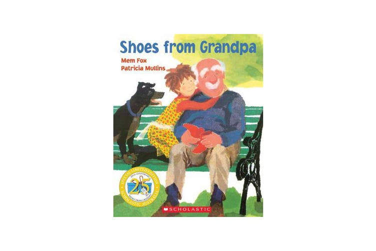 Shoes From Grandpa (25th Anniversary Edition)