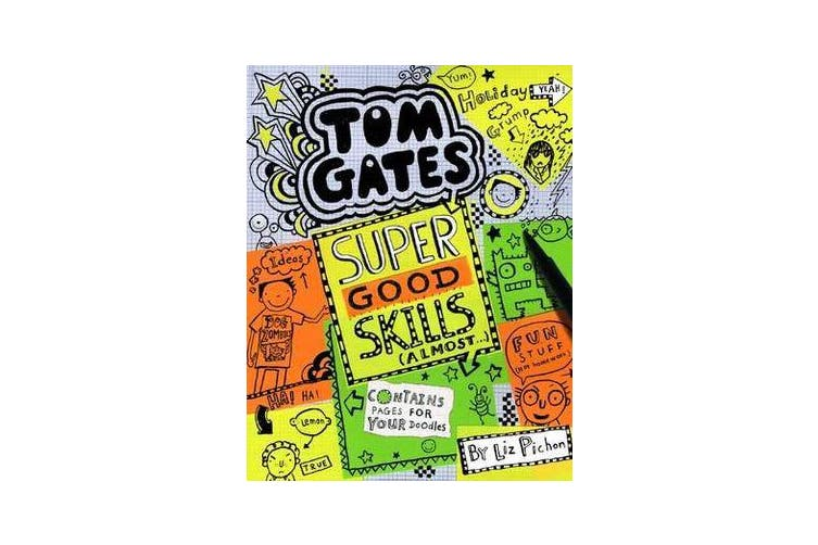 Tom Gates - #10 Super Good Skills (Almost)