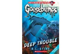 Goosebumps Classic #2 Deep Trouble